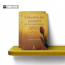 L'EDUCATION DES ENFANTS ET LES BASES DE LEUR FORMATION - Sheikh Ferkous