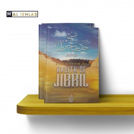 EXPLICATION DU HADITH DE JIBRIL (Édition ibn badis)