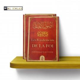 LES FONDEMENTS DE LA FOI, de Cheikh Muhammad Ibn Abd Al-Wahhâb