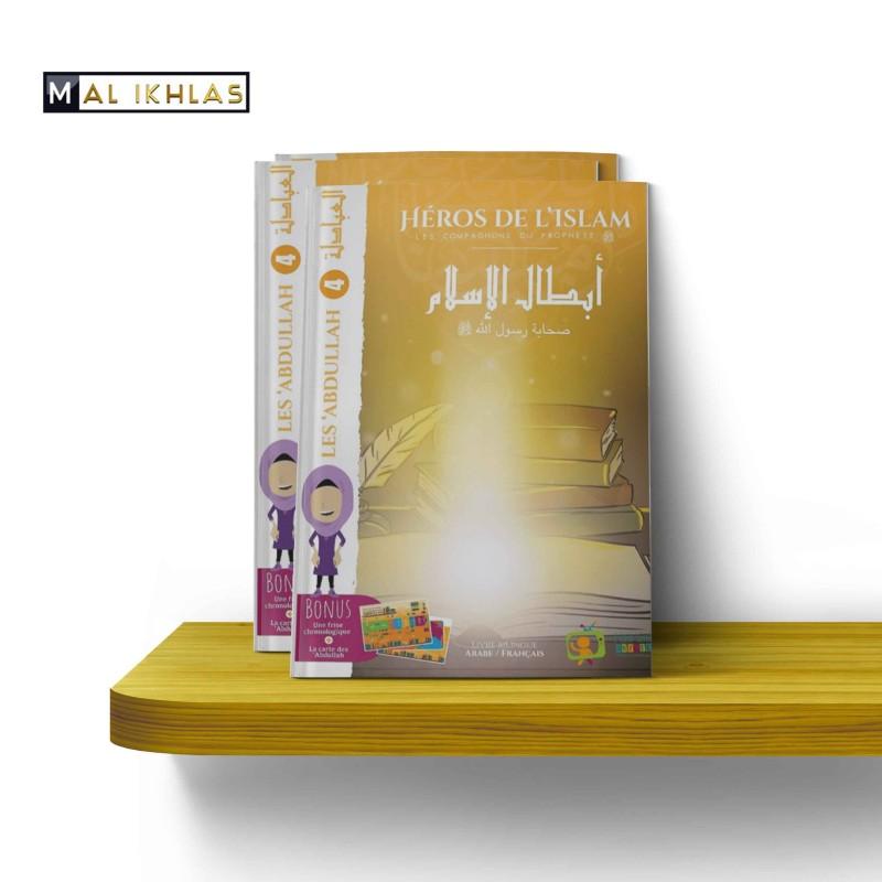 """""""LES ABDALLAH"""", Collection """"Les Héros de l'Islam: Les Compagnons"""""""