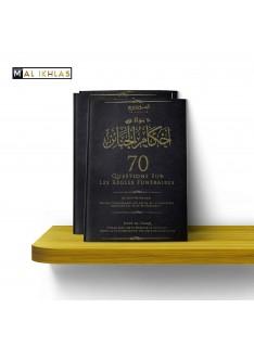 70 QUESTIONS SUR LES REGLES FUNERAIRES - Sheikh Al Uthaymin