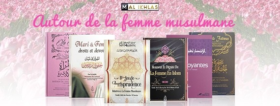 Autour de la Femme Musulmane
